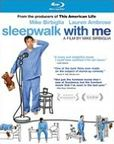 Sleepwalk With Me Blu-ray