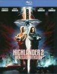 Highlander 2-The Quickening- Renegade Version Blu-ray