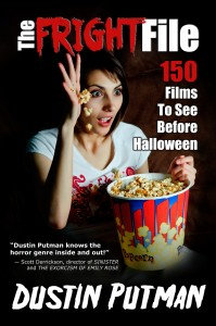 The Fright Files- 150 Films To See Before Halloween Book