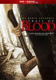 Trail of Blood DVD