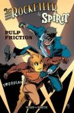 The Rocketeer and The Spirit- Pulp Friction Graphic Novel