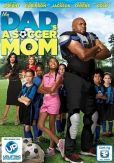 My Dad's A Soccer Mom DVD