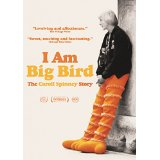 I Am Big Bird- The Caroll Spinney Story DVD