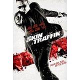 Skin Traffik DVD