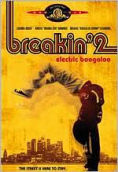 Breakin' 2- Electric Boogaloo