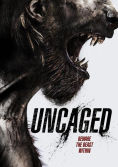 Uncaged DVD