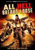 All Hell Breaks Loose DVD