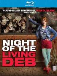 Night Of The Living Deb Blu-ray.jpg